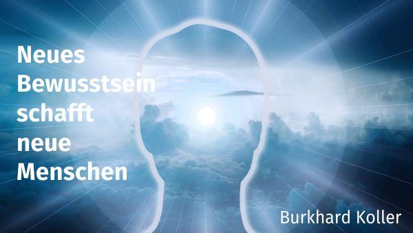 Neues Bewusstsein schafft ... 600x335